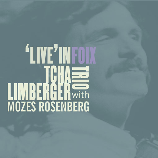 Tcha Limberger and Mozes Rosenberg - Live in Foix