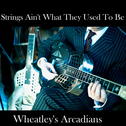 Strings ain't what they used to be (Downloads)